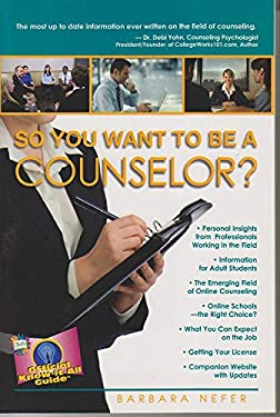 So You Want to Be a Counselor? 9780883911792