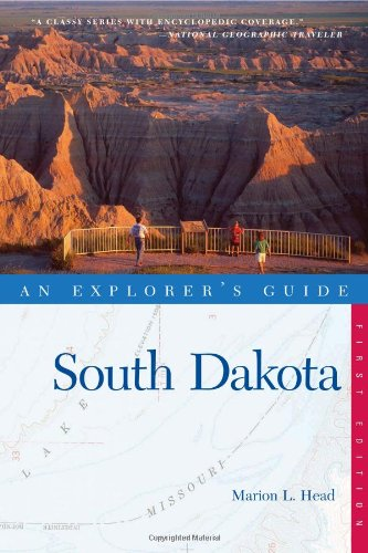 An Explorer's Guide: South Dakota 9780881508383