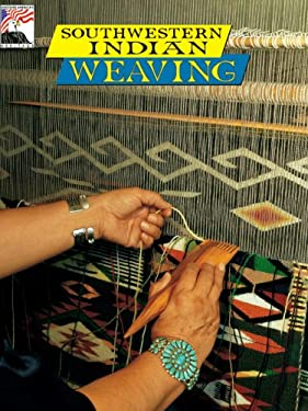Southwestern Indian Weaving 9780887142123