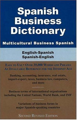 Spanish Business Dictionary: Multicultural Business Spanish 9780884003014