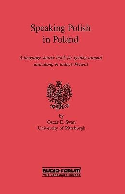 Speaking Polish in Poland 9780884326946