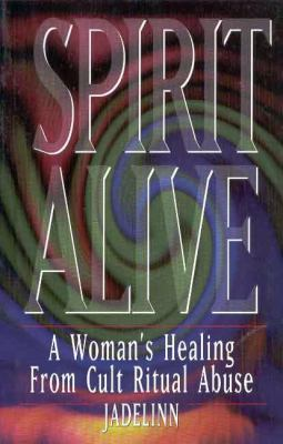 Spirit Alive Women S Healing from Cult 9780889612211
