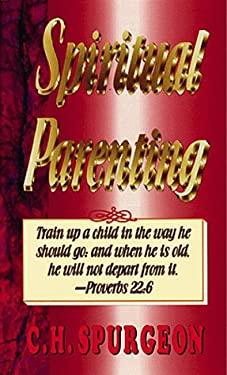 Spiritual Parenting: 9780883682654
