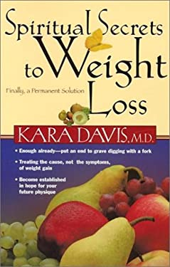 Spiritual Secrets to Weight Loss: Finally, Na Permanent Solution 9780884198888