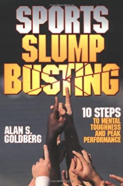 Sports Slump Busting: 10 Steps to Mental Toughness and Peak 9780880116534