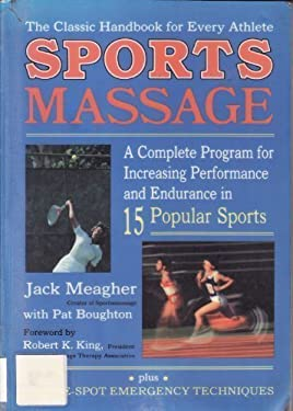 Sportsmassage: A Complete Program for Increasing Performance and Endurance in Fifteen Popular Sports 9780882680965