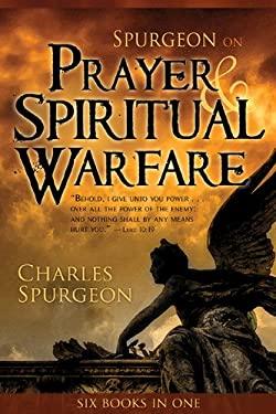 Spurgeon on Prayer and Spiritual Warfare 9780883685273