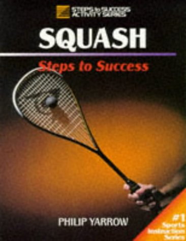 Squash: Steps to Success: Steps to Success 9780880115414