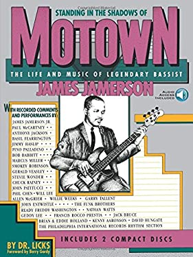 Standing in the Shadows of Motown: The Life and Music of Legendary Bassist James Jamerson [With 2] 9780881888829