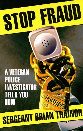 Stop Fraud: A Veteran Police Investigator Shows You How 9780889953734