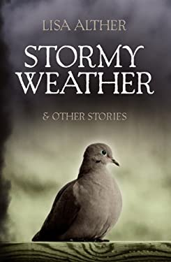 Stormy Weather & Other Stories 9780881463866