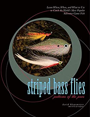 Striped Bass Flies: Patterns of the Pros 9780881507317