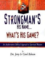 Strongman's His Name...: What's His Game? 9780883686010