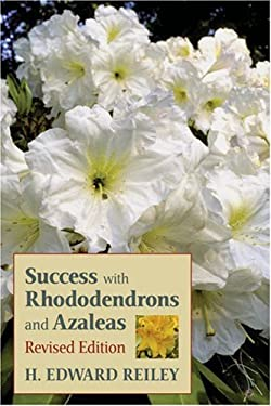 Success with Rhododendrons and Azaleas 9780881926378