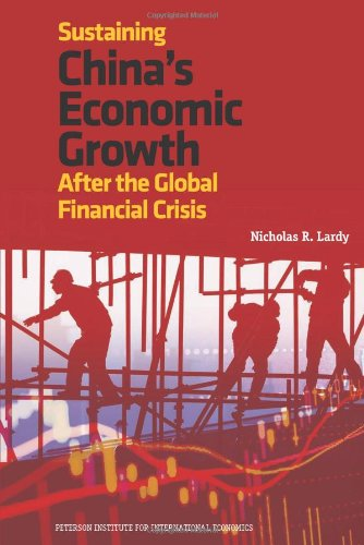 Sustaining Chinas Economic Growth After the Global Financial Crisis 9780881326260