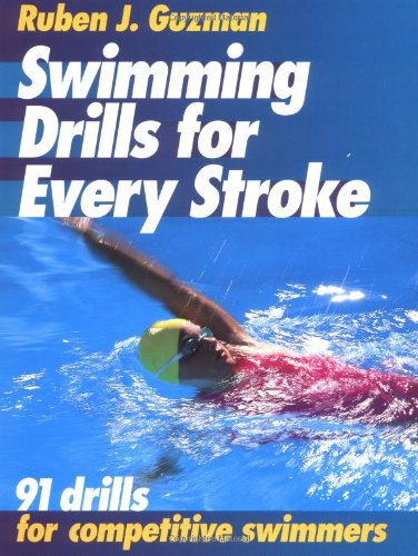 Swimming Drills for Every Stroke 9780880117692