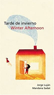 Tarde de Invierno/Winter Afternoon 9780888997180