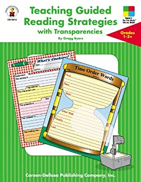 Teaching Guided Reading Strategies with Transparencies, Grades 1 - 3+ 9780887246678