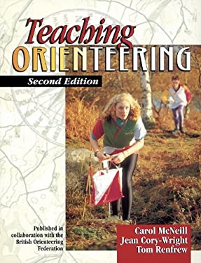 Teaching Orienteering 2nd 9780880118040