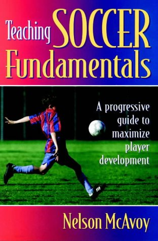 Teaching Soccer Fundamentals 9780880118552