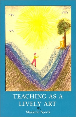 Teaching as a Lively Art 9780880101271