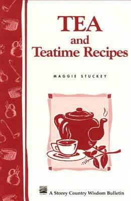 Tea and Teatime Recipes 9780882667201