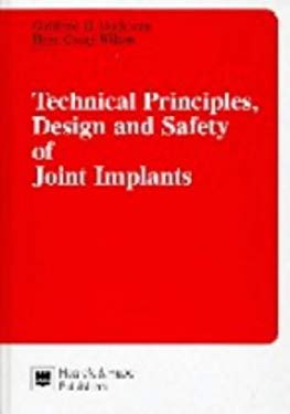 Technical Principles, Design and Safety of Joint Implants 9780889370906