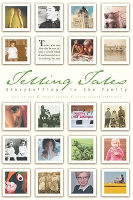 Telling Tales: Storytelling in the Family 9780888644022