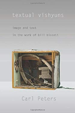 Textual Vishyuns: Image and Text in the Work of Bill Bissett 9780889226616
