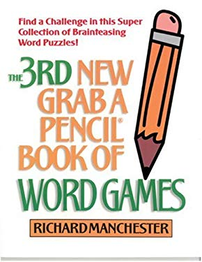 The 3rd New Grab a Pencil Book of Word Games 9780884863809