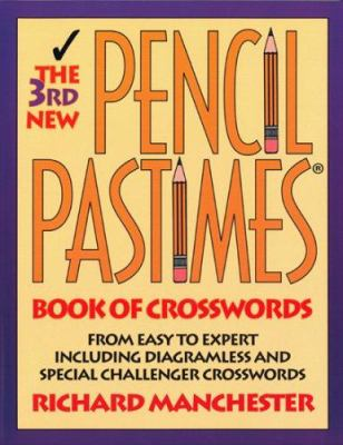 The 3rd New Pencil Pastimes Book of Crosswords 9780884863830