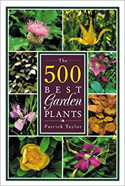 The 500 Best Garden Plants 9780881922578