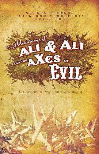 The Adventures of Ali & Ali and the Axes of Evil: A Divertiment 9780889225169