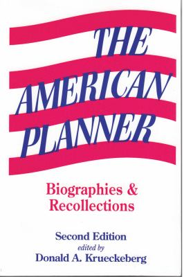 The American Planner: Biographies and Recollections 9780882851488