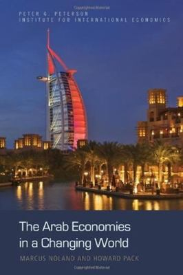 The Arab Economies in a Changing World 9780881323931