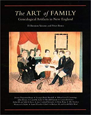 The Art of the Family: Genealogical Artifacts in New England 9780880821322