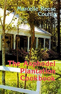 The Asphodel Plantation Cookbook 9780882891941