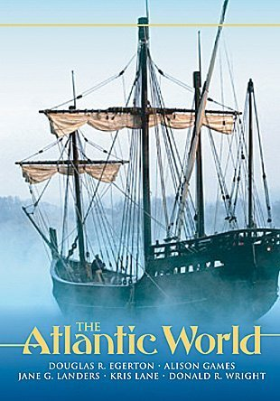 The Atlantic World: A History, 1400-1888 9780882952451