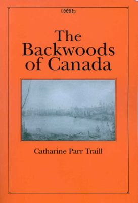 The Backwoods of Canada 9780886293062