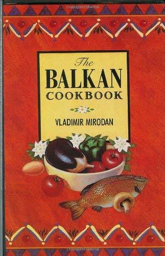 The Balkan Cookbook 9780882897387
