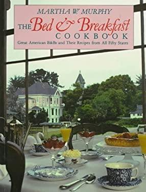 The Bed & Breakfast Cookbook 9780880450478
