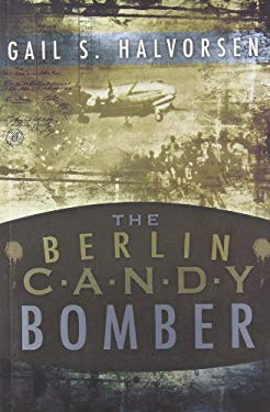 The Berlin Candy Bomber 9780882906164