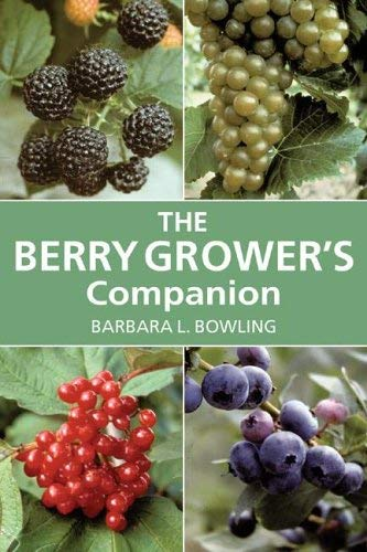 The Berry Grower's Companion 9780881927269