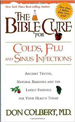 The Bible Cure for Colds, Flu and Sinus Infections 9780884199380