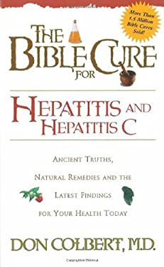 The Bible Cure for Hepatitis C 9780884198291