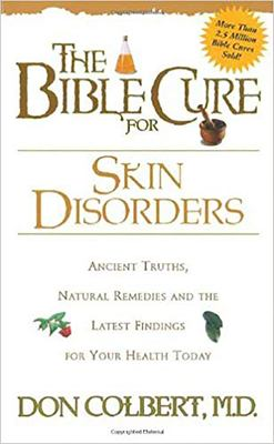The Bible Cure for Skin Disorders 9780884198314