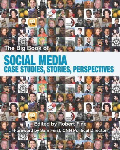 The Big Book of Social Media: Case Studies, Stories, Perspectives 9780881441598