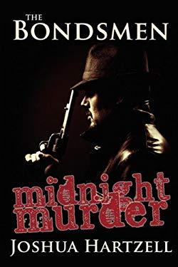 The Bondsmen: Midnight Murders 9780881441208
