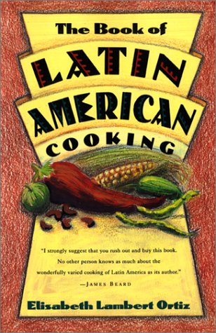 The Book of Latin and American Cooking 9780880013826