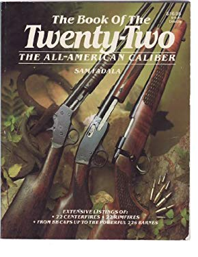 The Book of the Twenty-Two: The All-American Caliber 9780883171493